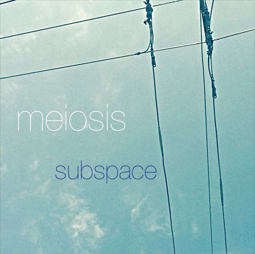 subspace EP by Meiosis